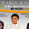 Charis Hair Live Demo/Masterclass is coming to London on May 15 2016